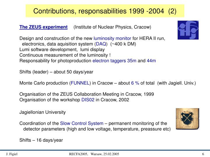 Contributions, responsabilities 1999 -2004  (2)