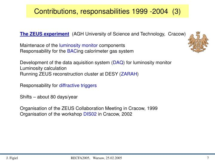 Contributions, responsabilities 1999 -2004  (3)