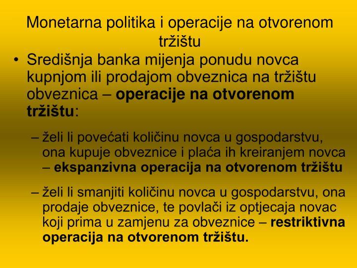 Monetarna politika i operacije na otvorenom tržištu