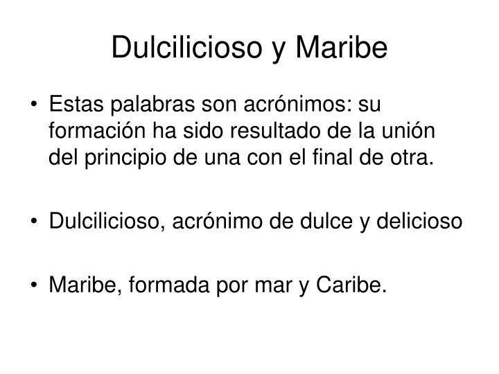 Dulcilicioso y Maribe