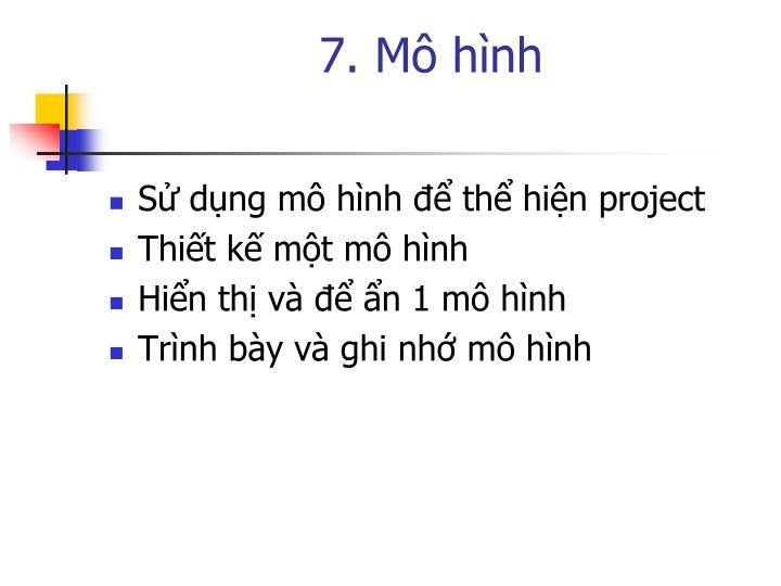 7. Mô hình