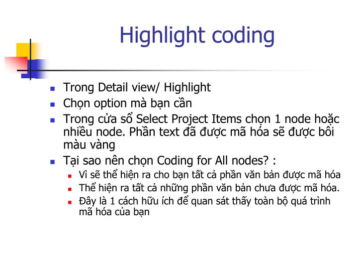 Highlight coding