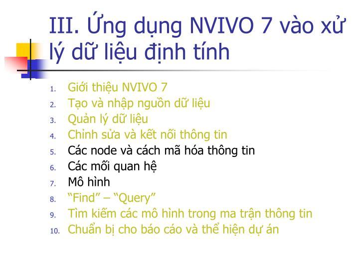 III. Ứng dụng NVIVO 7 vào xử lý dữ liệu định tính