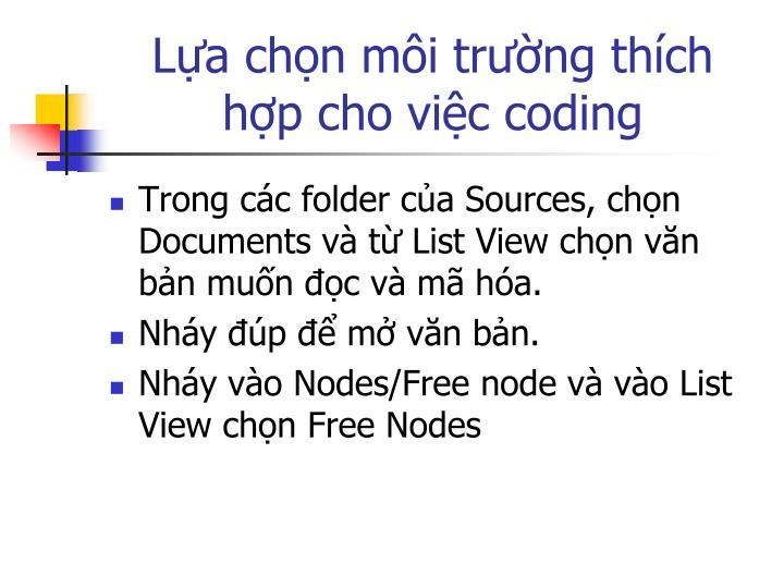 Lựa chọn môi trường thích hợp cho việc coding