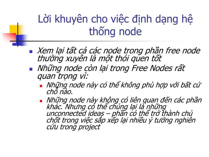 Lời khuyên cho việc định dạng hệ thống node