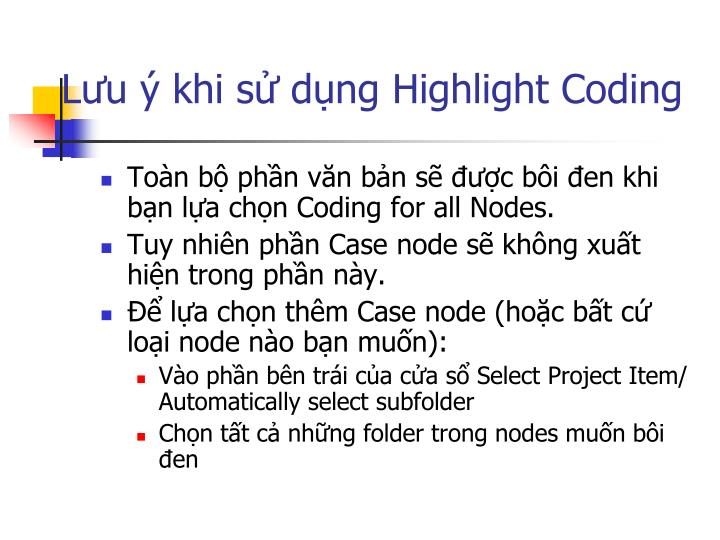 Lưu ý khi sử dụng Highlight Coding