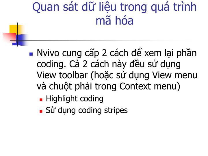 Quan sát dữ liệu trong quá trình mã hóa