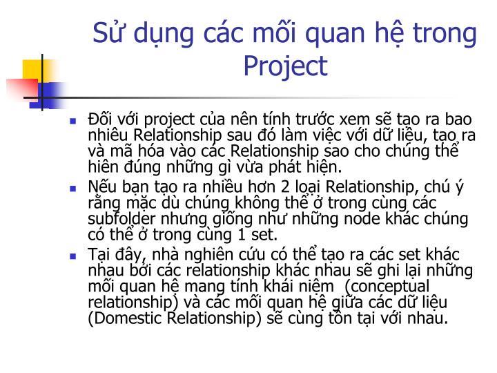 Sử dụng các mối quan hệ trong Project