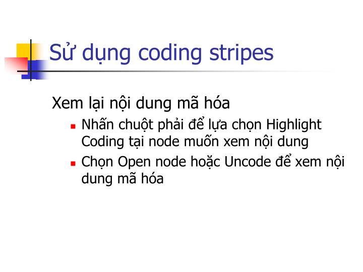 Sử dụng coding stripes