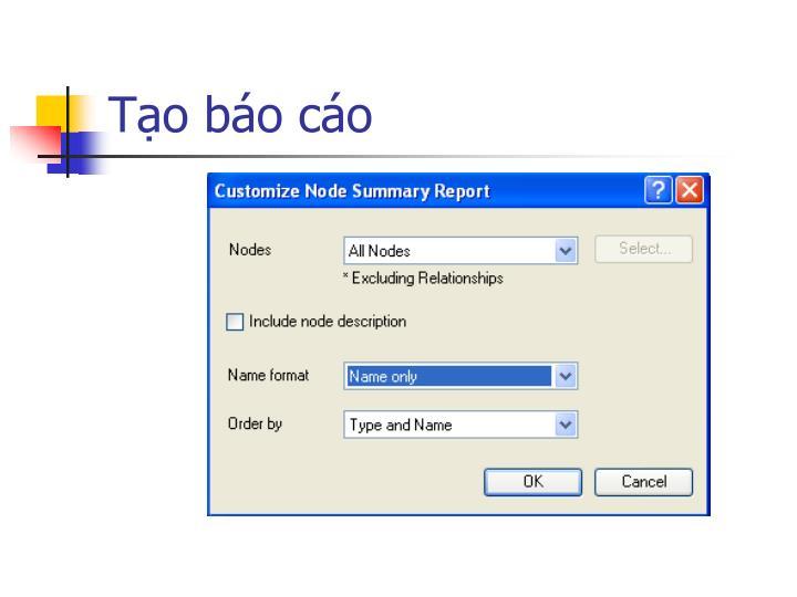 Tạo báo cáo