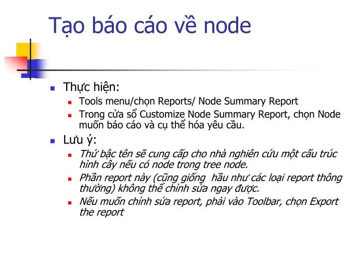 Tạo báo cáo về node