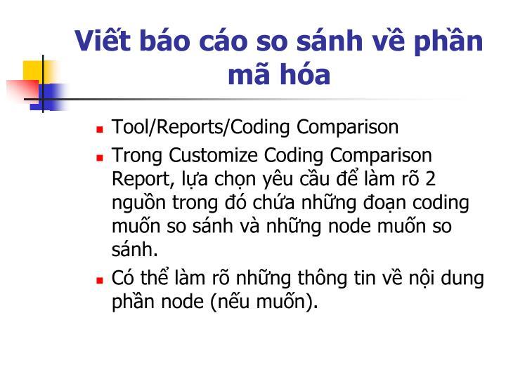 Viết báo cáo so sánh về phần mã hóa