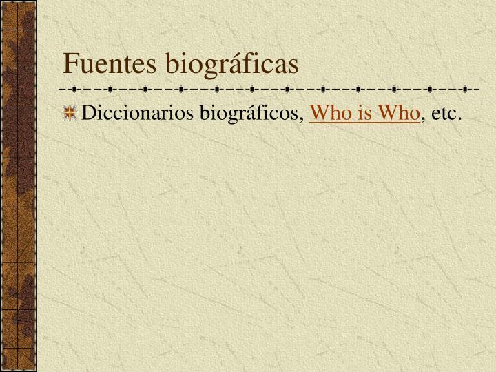 Fuentes biográficas