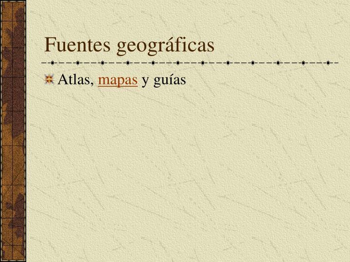 Fuentes geográficas
