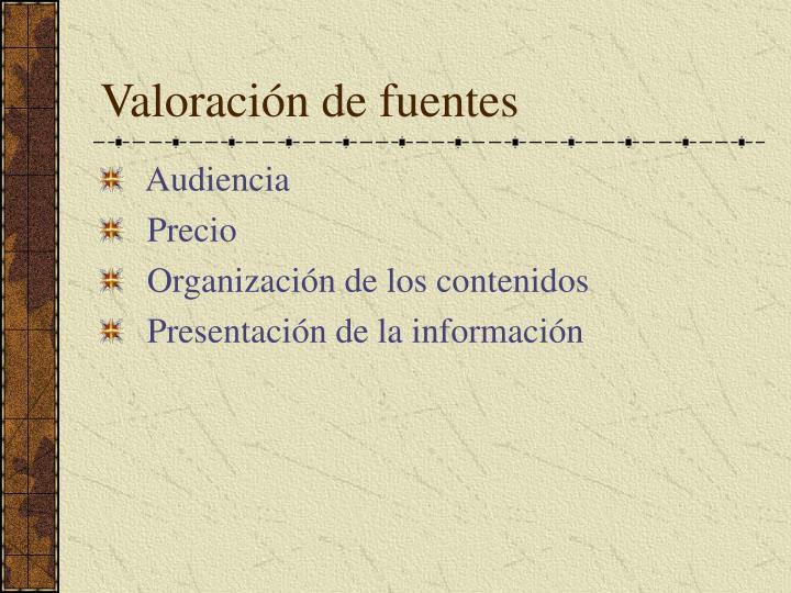 Valoración de fuentes