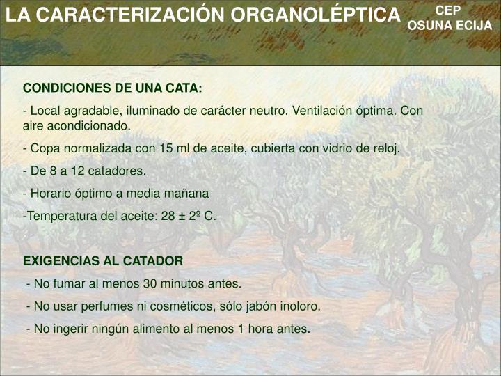 LA CARACTERIZACIÓN ORGANOLÉPTICA