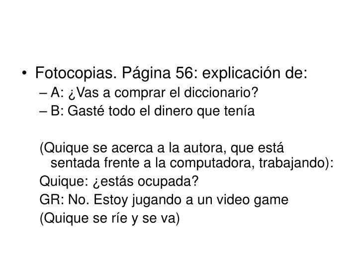 Fotocopias. Página 56: explicación de: