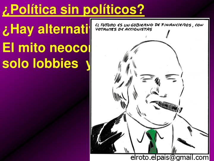 ¿Política sin políticos?