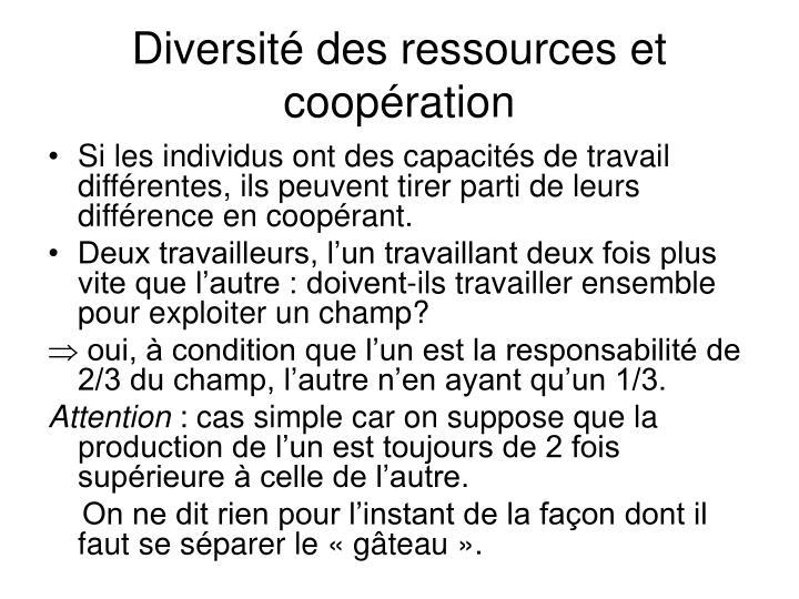 Diversité des ressources et coopération