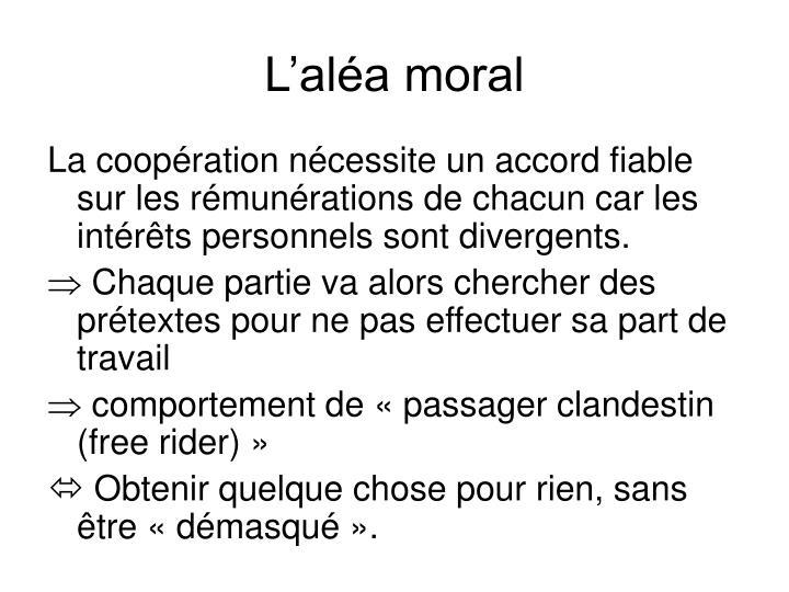 L'aléa moral