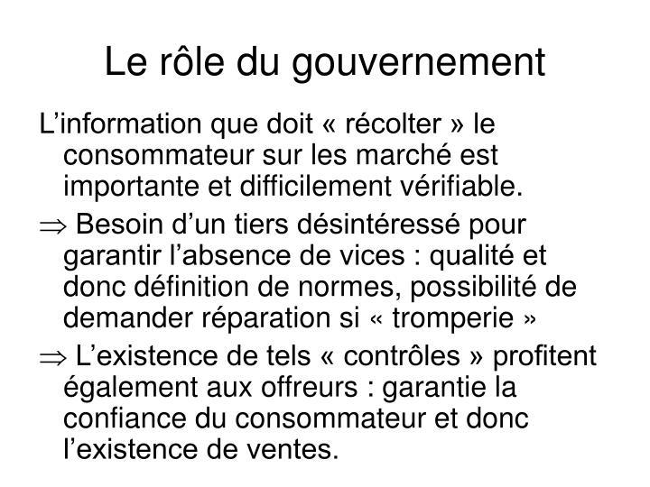 Le rôle du gouvernement