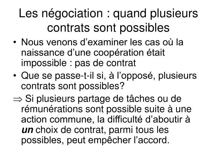 Les négociation : quand plusieurs contrats sont possibles