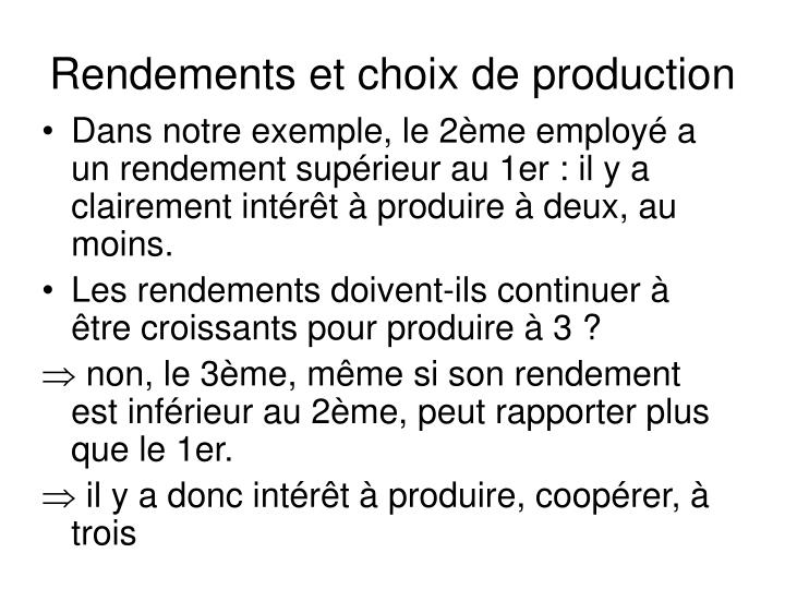 Rendements et choix de production