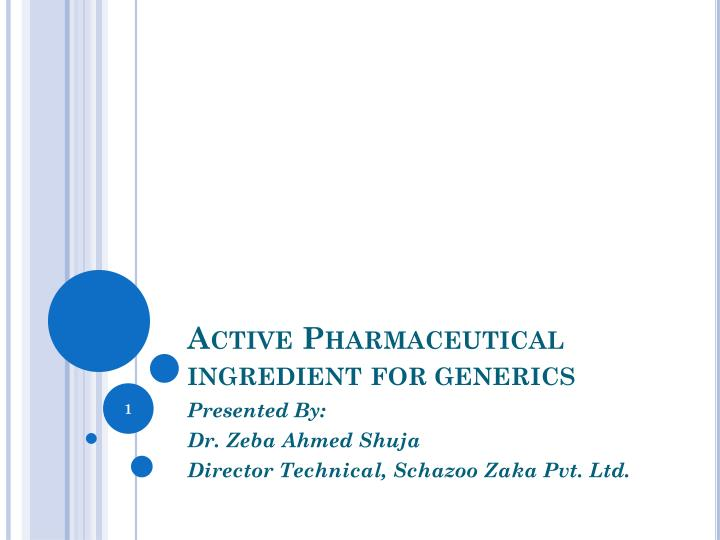 Active pharmaceutical ingredient for generics