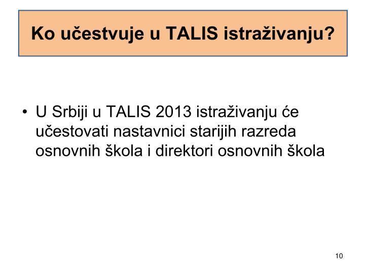 Ko učestvuje u TALIS istraživanju?