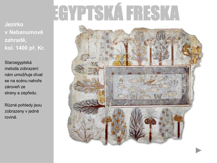 EGYPTSKÁ FRESKA