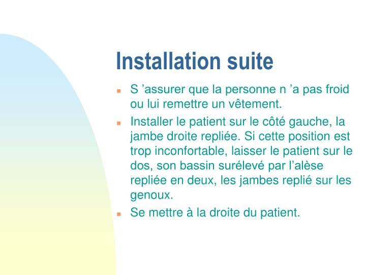 Installation suite