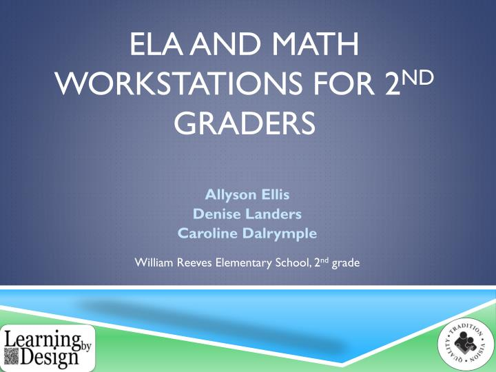 Ela and math workstations for 2 nd graders