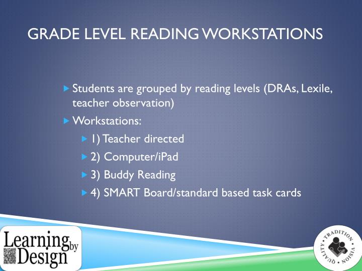 Grade Level Reading Workstations