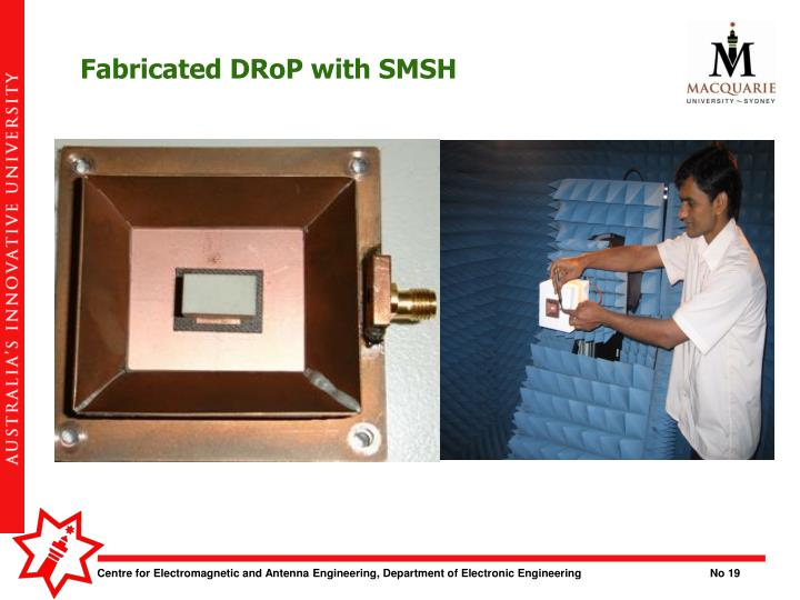 Fabricated DRoP with SMSH