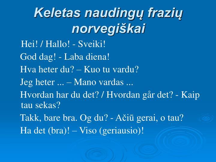 Keletas nauding frazi norvegikai