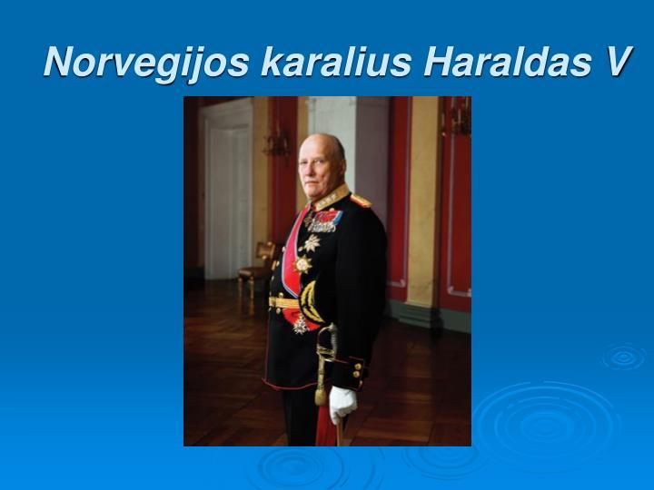 Norvegijos karalius Haraldas V