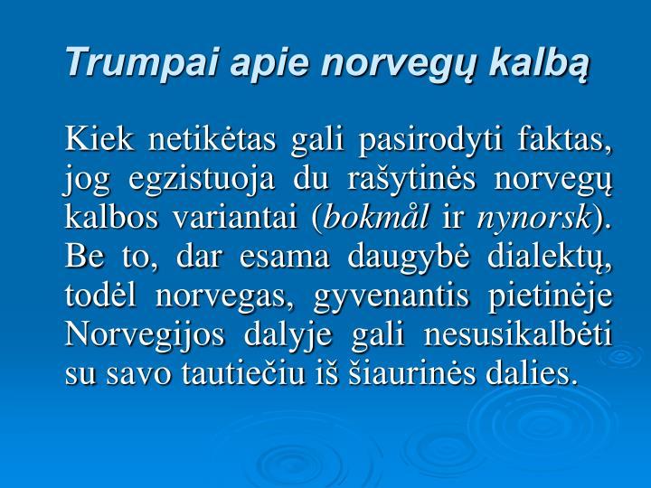 Trumpai apie norveg kalb