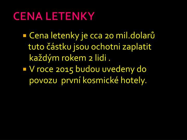 CENA LETENKY