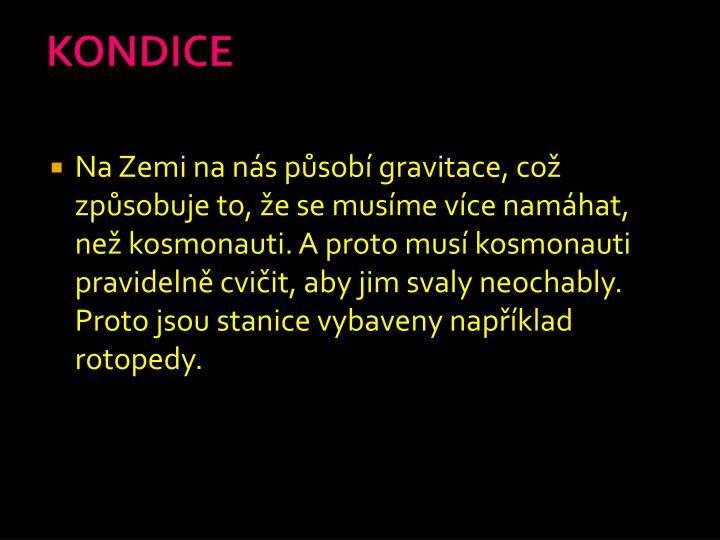 KONDICE