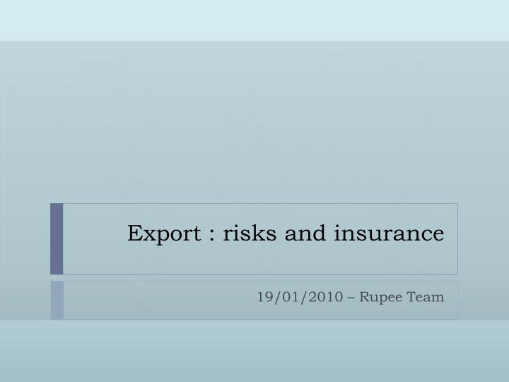Export risks and insurance