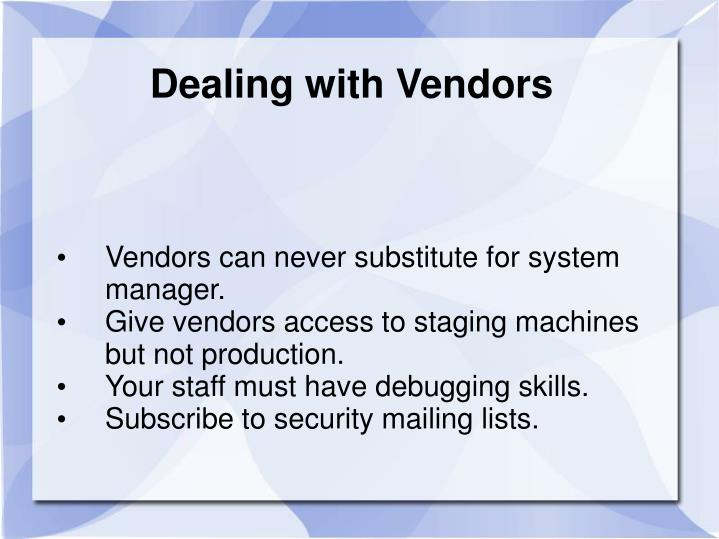 Dealing with Vendors