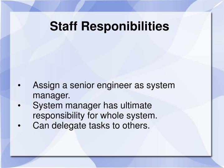Staff Responibilities