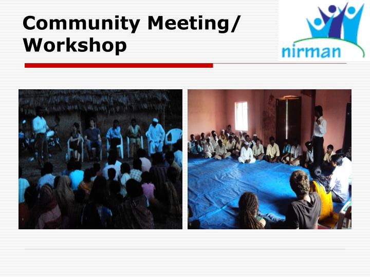Community Meeting/ Workshop