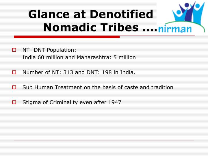 Glance at Denotified and Nomadic Tribes ……