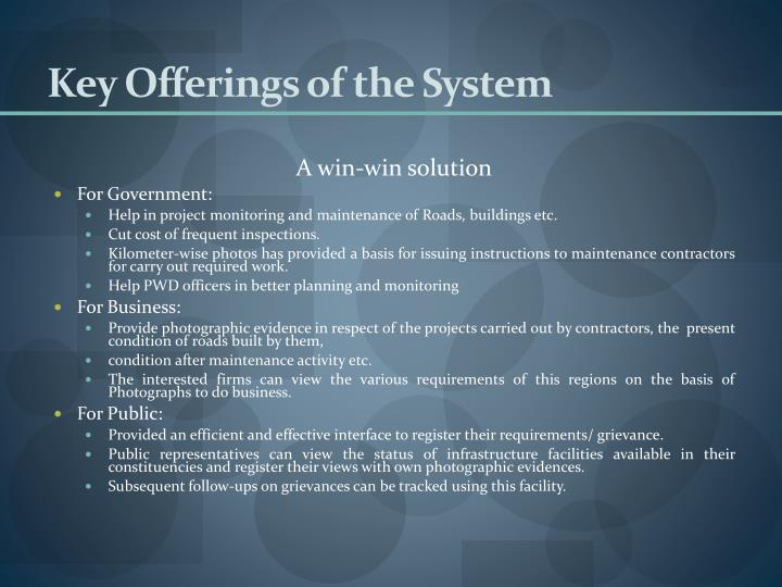 Key Offerings of the System