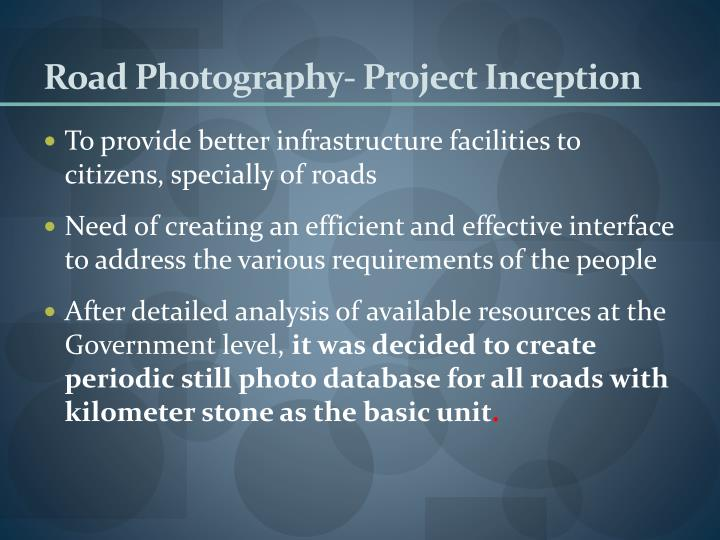 Road Photography- Project Inception
