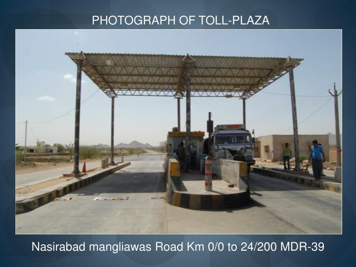 PHOTOGRAPH OF TOLL-PLAZA