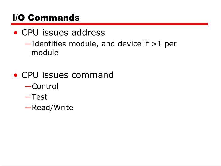 I/O Commands