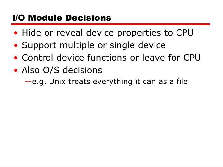 I/O Module Decisions