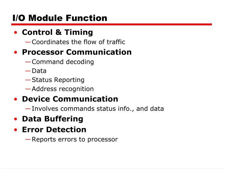 I/O Module Function